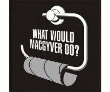 What would McGuyver do